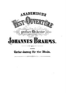 Akademische Festouvertüre, Op.80: Für Klavier, vierhändig by Johannes Brahms