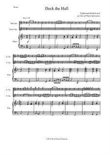 Deck the Hall: For alto saxophone, tenor saxophone and piano by folklore