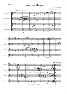 Away in a Manger: For clarinet quartet by William (James) Kirkpatrick