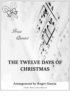 The Twelve Days of Christmas: Für Blechblasquintett by folklore