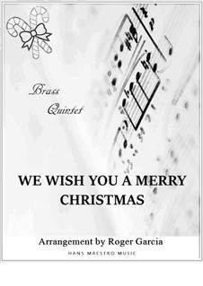We Wish You a Merry Christmas: Für Blechblasquintett by folklore