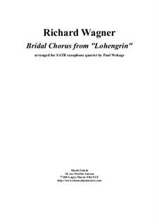 Hochzeitsmarsch: For SATB saxophone quartet by Felix Mendelssohn-Bartholdy