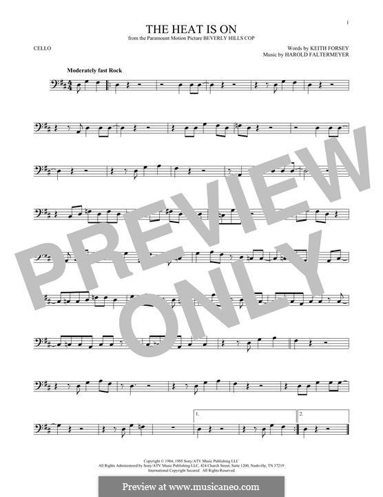 The Heat Is on (Glenn Frey): Für Cello by Harold Faltermeyer, Keith Forsey