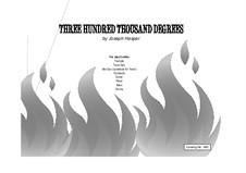 Three Hundred Thousand Degrees: For trumpet, sax, trombone by Joseph Hasper
