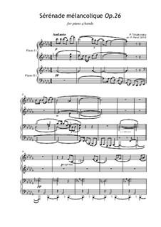 Melancholische Serenade, TH 56 Op.26: Für Klavier, vierhändig by Pjotr Tschaikowski