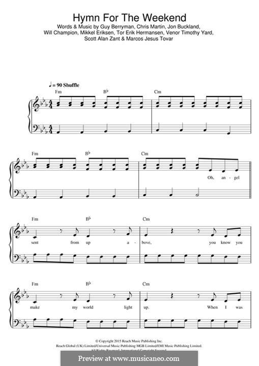 Hymn for the Weekend (Coldplay): Für Klavier by Chris Martin, Guy Berryman, Jonny Buckland, Mikkel Storleer Eriksen, Will Champion, Marcos Jesus Tovar, Scott Alan Zant, Venor Timothy Yard