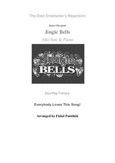 Jingle Bells: For alto sax and piano by James Lord Pierpont