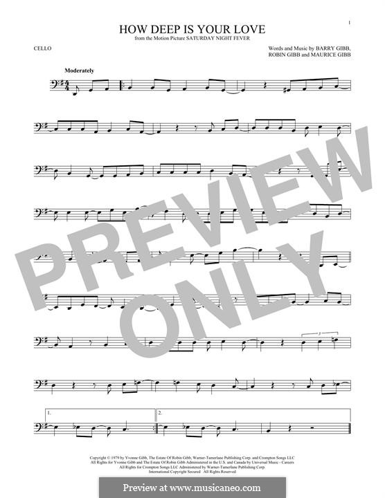 How Deep Is Your Love (The Bee Gees): Für Cello by Barry Gibb, Maurice Gibb, Robin Gibb