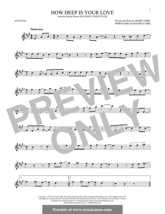 How Deep Is Your Love (The Bee Gees): Für Altsaxophon by Barry Gibb, Maurice Gibb, Robin Gibb