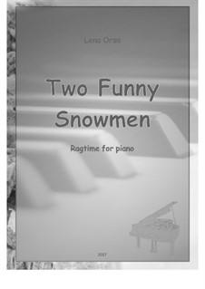 Two Funny Snowmen Rag: Für Klavier by Lena Orsa
