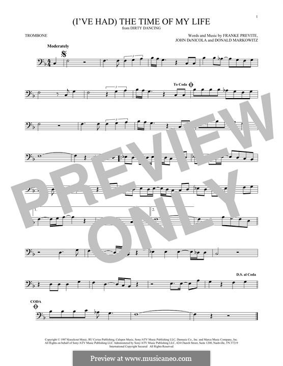 (I've Had) The Time of My Life (from Dirty Dancing): For trombone by Donald Markowitz, Franke Previte, John DeNicola