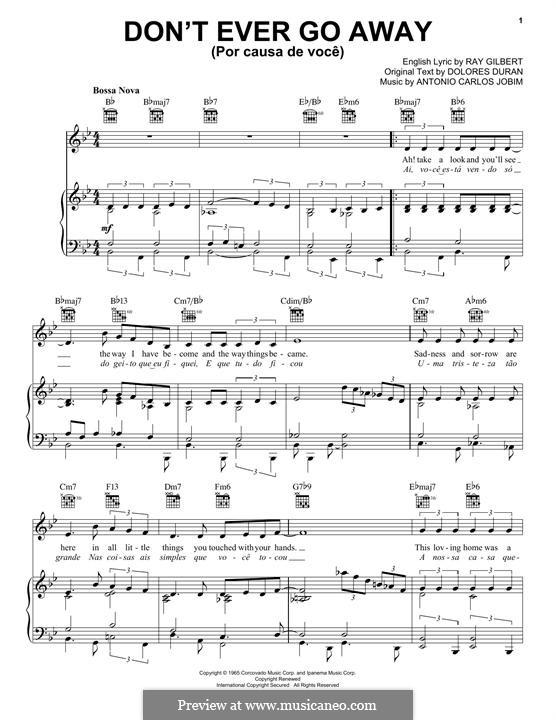 Don't Ever Go Away (Por Causa de Voce): Für Stimme und Klavier (oder Gitarre) by Antonio Carlos Jobim