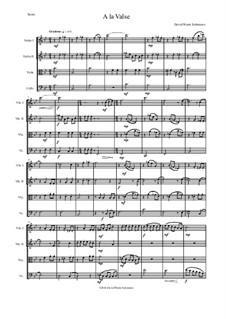 A la valse: Für Streichquartett by David W Solomons
