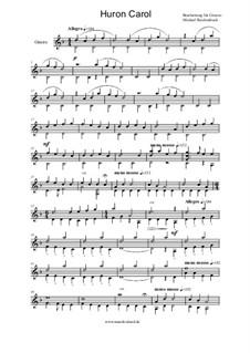 The Huron Carol: Für Gitarre by folklore