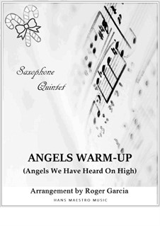 Angels We Have Heard on High: For saxophone quintet by folklore