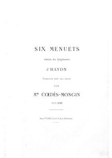 Sechs Menuette aus Sinfonien: Sechs Menuette aus Sinfonien by Joseph Haydn