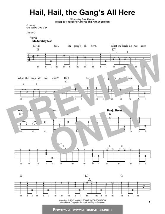 Hail! Hail! The Gang's All Here!: For banjo by Arthur Sullivan, Theodore F. Morse