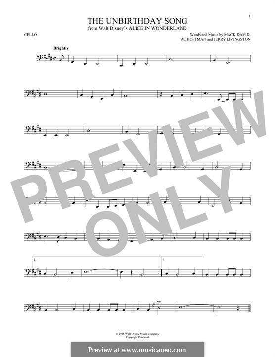 The Unbirthday Song: Für Cello by Al Hoffman, Jerry Livingston, Mack David