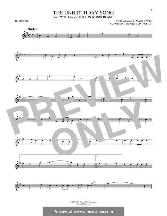 The Unbirthday Song: Für Tenorsaxophon by Al Hoffman, Jerry Livingston, Mack David