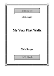 My Very First Waltz: My Very First Waltz by Nick Raspa