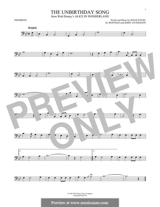 The Unbirthday Song: For trombone by Al Hoffman, Jerry Livingston, Mack David