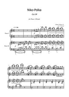Niko-Polka, Op.228: Für Klavier, vierhändig by Johann Strauss (Sohn)