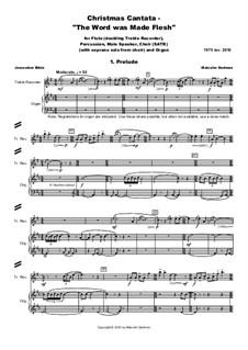 Christmas Cantata - The Word was Made Flesh, MMC4: Christmas Cantata - The Word was Made Flesh by Malcolm Dedman