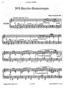 Fünf Stücke, Op.52: Nr.5 Marsch-Humoreske by César Cui