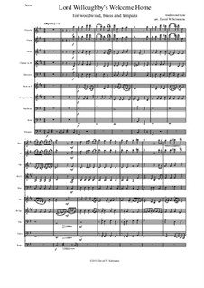 Lord Willoughby's Welcome Home: For wind, brass and timpani by folklore, David W Solomons