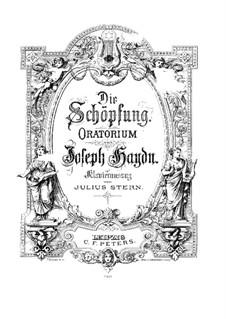 Die Schöpfung, Hob.XXI/2: Für Solisten, Chor und Klavier by Joseph Haydn