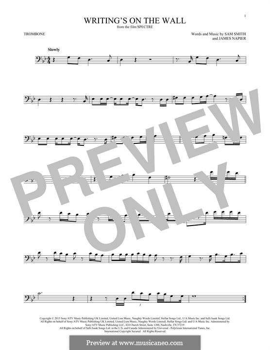 Writing's on the Wall (from James Bond: Spectre): For trombone by Samuel Smith, James Napier