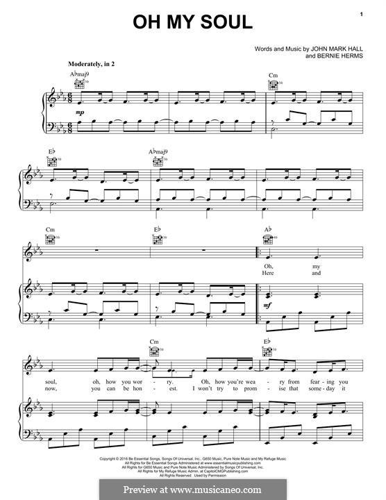 Oh My Soul (Casting Crowns): Für Stimme und Klavier (oder Gitarre) by Bernie Herms, John Mark Hall