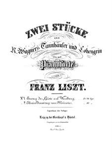 Transkription über 'Einzug der Gäste auf der Wartburg' aus 'Tannhäuser' von Wagner, S.445 No.1: Für Klavier by Franz Liszt