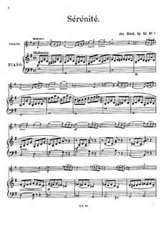 Sérénité. Stück für Violine und Klavier, Op.52 No.1: Sérénité. Stück für Violine und Klavier by József Bloch