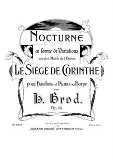 Nocturne in Form von Variationen über Themen aus 'Die Belagerung von Korinth' von Rossini, Op.16: Vollpartitur by Henri Brod