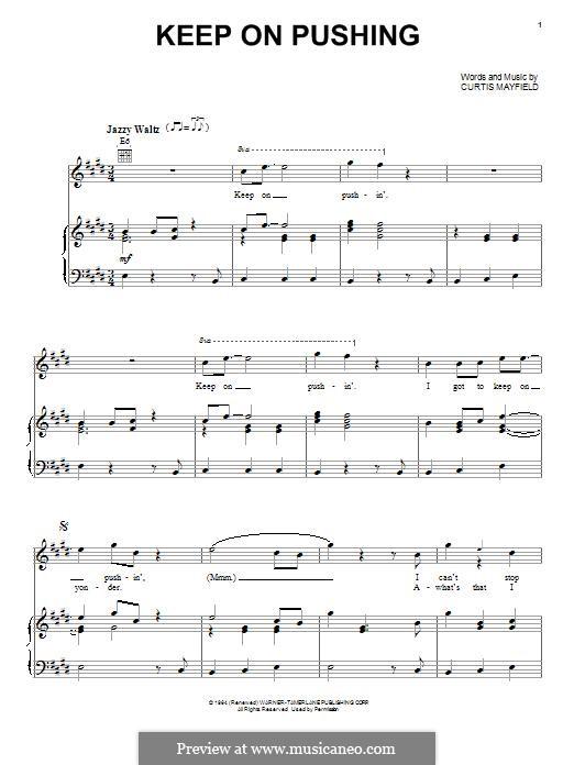 Keep on Pushing: Für Stimme und Klavier (oder Gitarre) by Curtis Mayfield