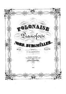 Polonäse in F-Dur, Op.16: Polonäse in F-Dur by Norbert Burgmüller