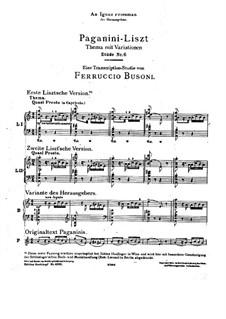 Grosse Etüden nach Paganini, S.141: Nr.6 in a-Moll (mit Version von Busoni) by Franz Liszt