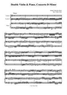 Doppelkonzert für zwei Violinen, Streicher und Basso Continuo in d-Moll, BWV 1043: Movement I. Transcriptions for two violins and piano by Johann Sebastian Bach
