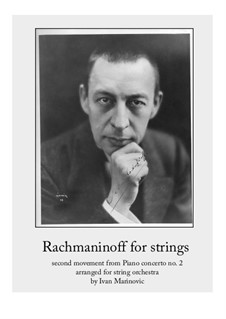 Klavierkonzert Nr.2 in c-Moll, Op.18: Movement II, for strings by Sergei Rachmaninoff