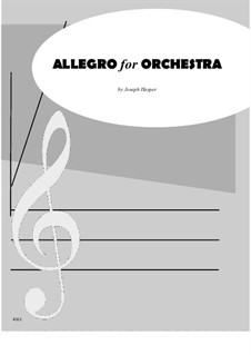 Allegro for Orchestra: Allegro for Orchestra by Joseph Hasper