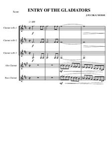 Einzug der Gladiatoren, Op.68: For quintet clarinets by Julius Fučík