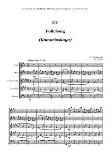 No.13 Folk Song (Kamarinskaya): For woodwind quintet by Pjotr Tschaikowski