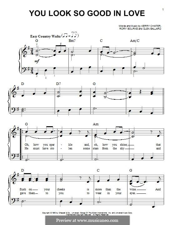 You Look So Good in Love (George Strait): Für Klavier by Glen Ballard, Kerry Chater, Rory Bourke