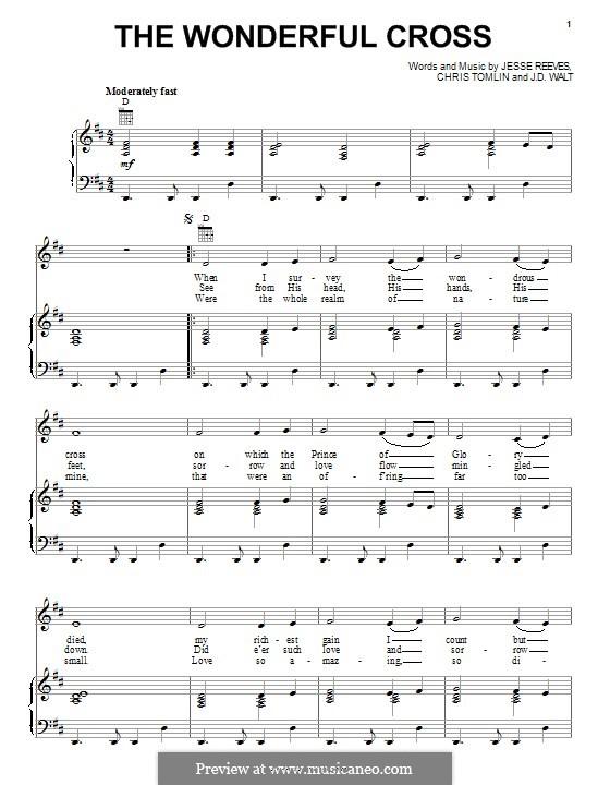 The Wonderful Cross (Phillips, Craig & Dean): Für Stimme und Klavier (oder Gitarre) by Chris Tomlin, Jesse Reeves