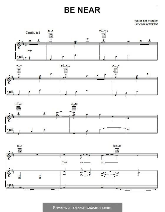 Be Near (Shane & Shane): Für Stimme und Klavier (oder Gitarre) by Shane Barnard