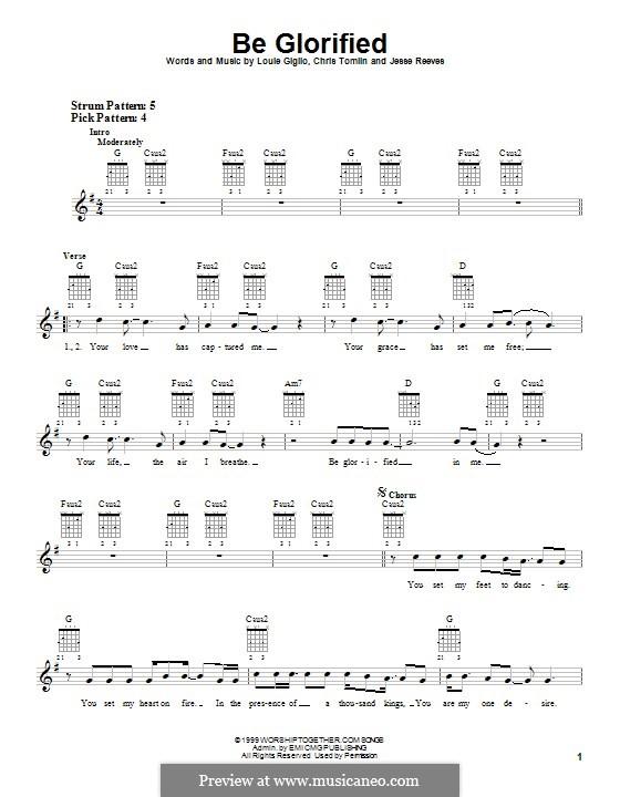 Be Glorified: Für Gitarre mit Tabulatur by Chris Tomlin, Jesse Reeves, Louie Giglio