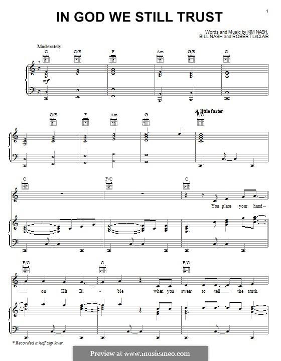 In God We Still Trust (Diamond Rio): Für Stimme und Klavier (oder Gitarre) by Bill Nash, Kim Nash, Robert LeClair