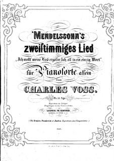 Sechs Lieder, Op.63: Nr.1 Ich wollt' meine Lieb' ergösse sich, für Klavier by Felix Mendelssohn-Bartholdy