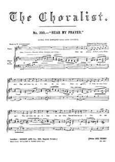Hör mein Bitten, WoO 15: Für Sopran, chor und Orgel (oder Klavier) by Felix Mendelssohn-Bartholdy
